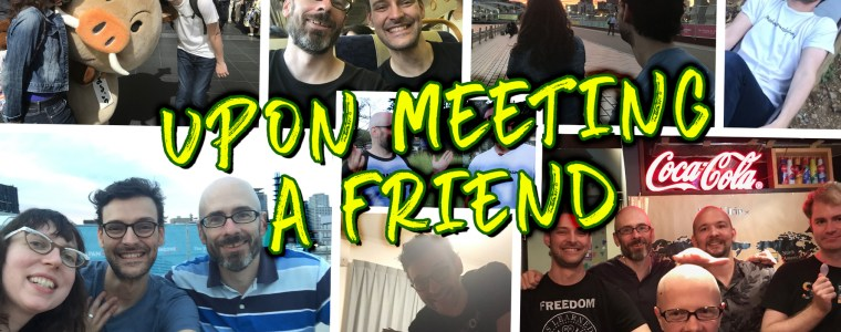 upon-meeting-a-friend-for-the-first-time