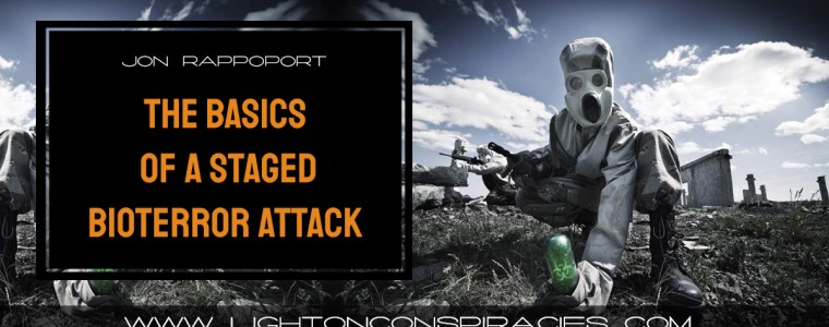 the-basics-of-a-staged-bioterror-attack-|-light-on-conspiracies-–-revealing-the-agenda