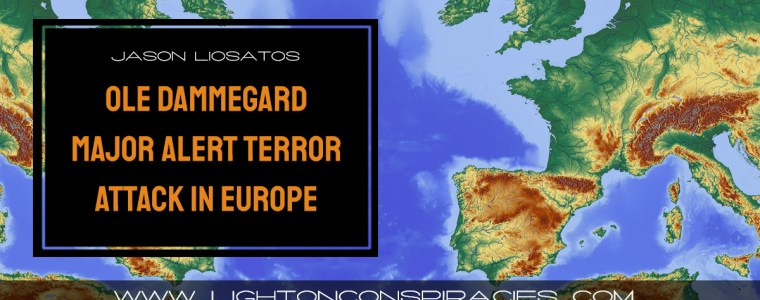 ole-dammegard-major-alert-terror-attack-in-europe-|-light-on-conspiracies-–-revealing-the-agenda