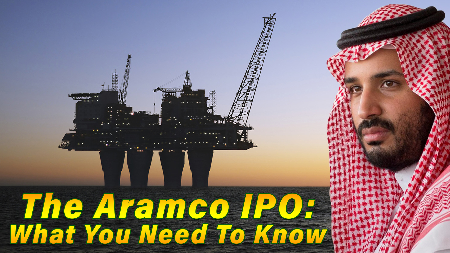 the-saudi-aramco-ipo:-what-you-need-to-know