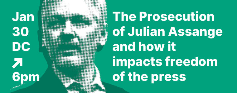 the-prosecution-of-julian-assange-&-its-impact-on-the-freedom-of-the-press-–-defend-wikileaks