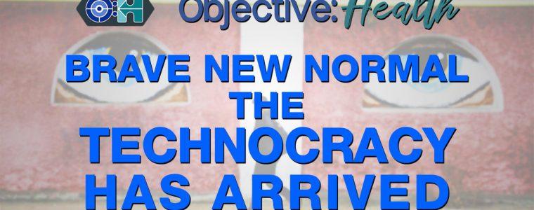 objective:-health-–-het-nieuwe-normaal:-de-technocratie-is-gearriveerd