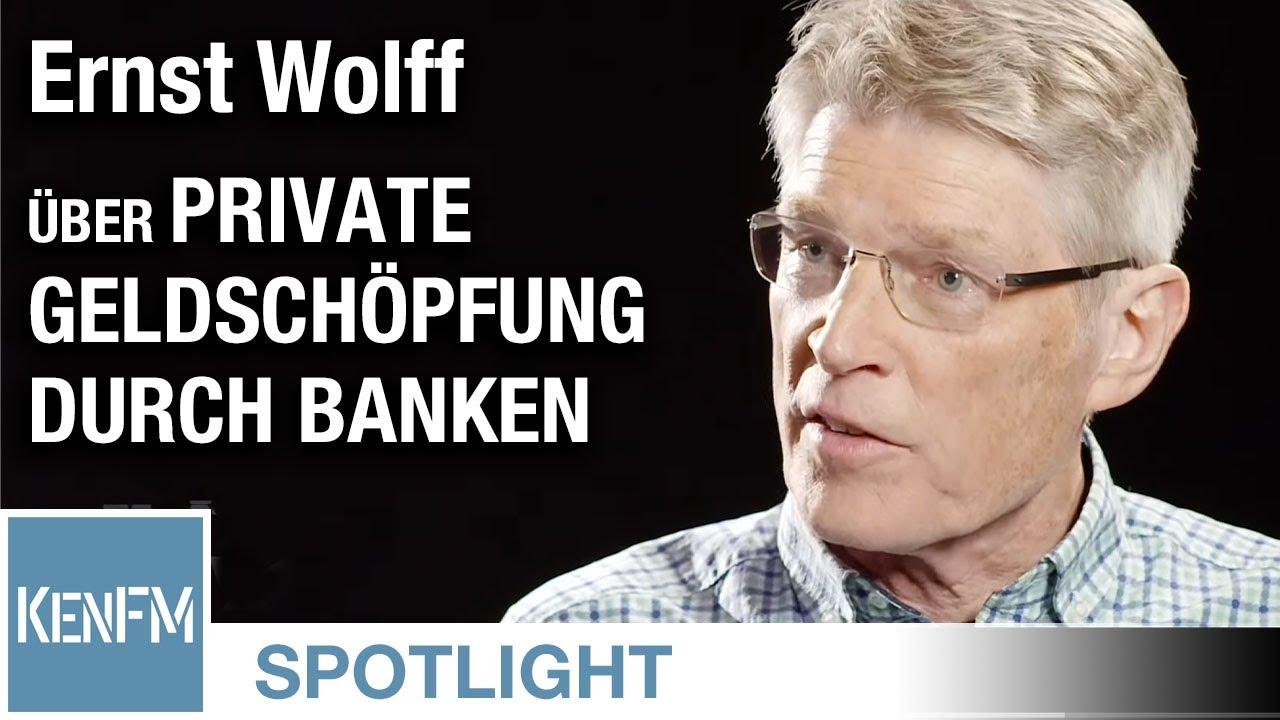 kenfm-spotlight:-ernst-wolff-uber-private-geldschopfung-durch-banken- -kenfm.de