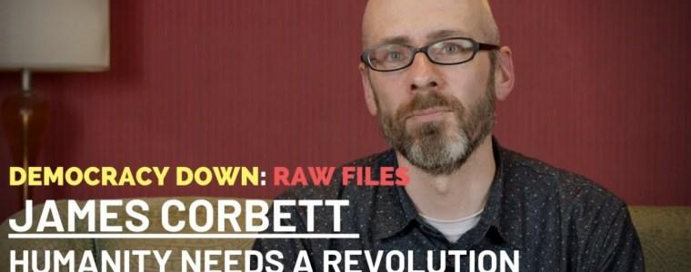 """democracy-down:-raw-files-–-james-corbett,-""""the-corbett-report"""""""