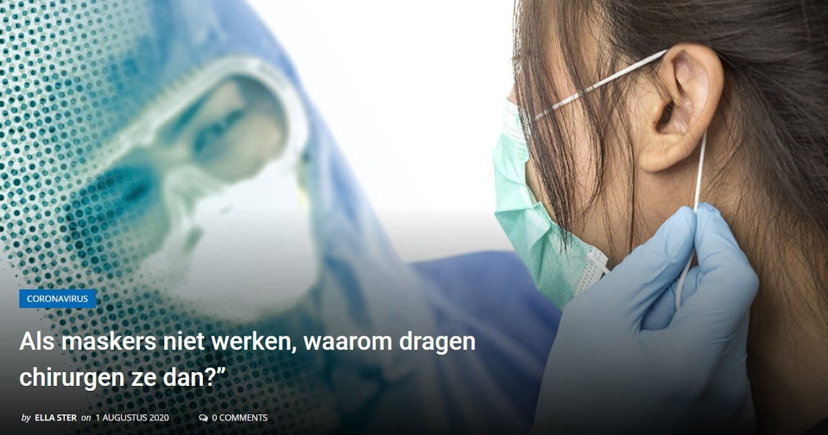 """als-maskers-niet-werken,-waarom-dragen-chirurgen-ze-dan?""""-by-ella-ster-on-1-augustus-2020"""
