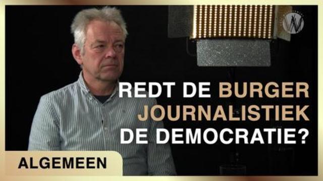 redt-de-burgerjournalistiek-de-democratie?-|-michiel-de-jong-en-paul-de-bruijn