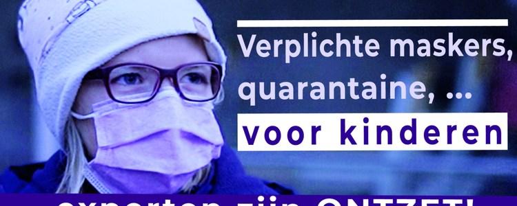 verplichte-maskers,-quarantaine-voor-kinderen-–-experts-zijn-ontzet!