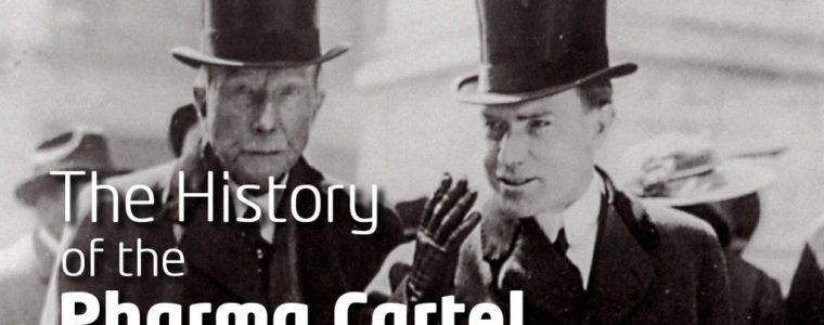 the-history-of-the-pharma-cartel
