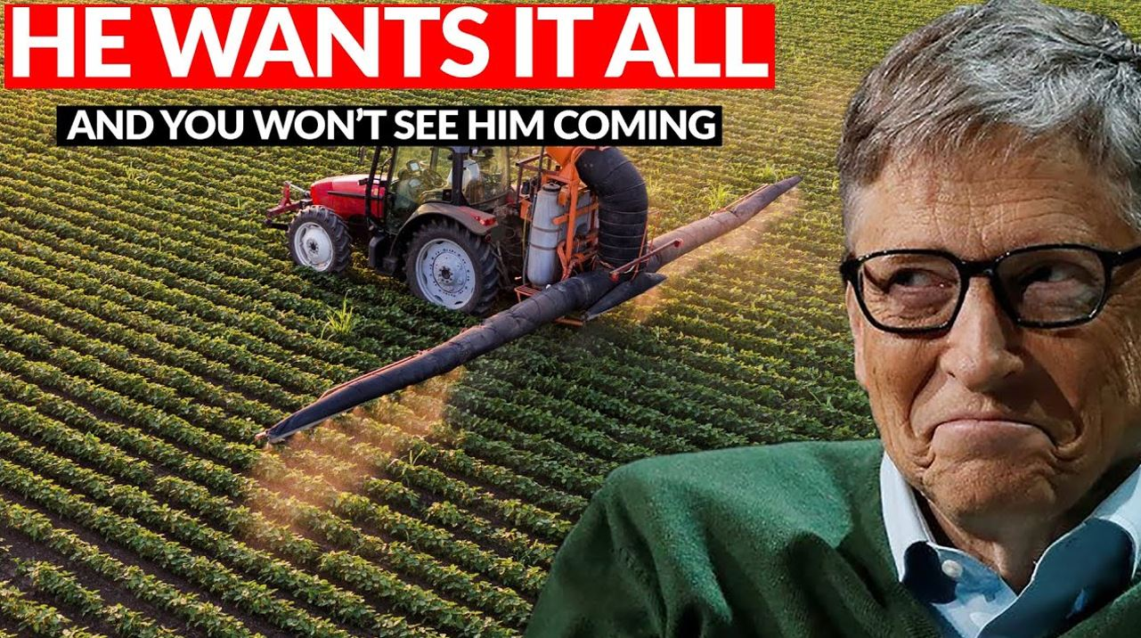 gates'-plan-to-control-world's-seeds,-agriculture,-food