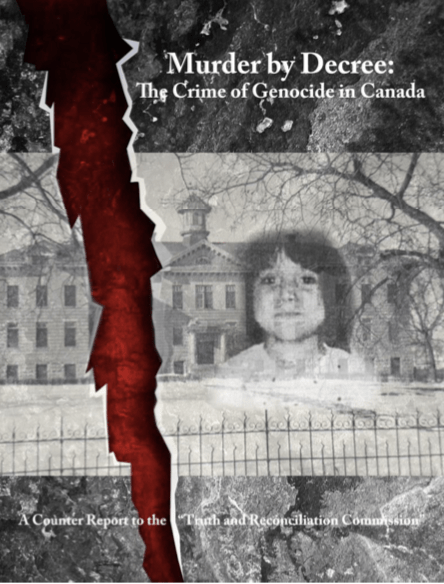 """murder-by-decree:-the-crime-of-genocide-in-canada.-""""the-indian-residential-schools""""-–-global-research"""