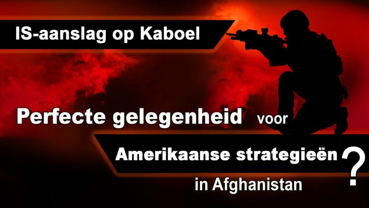 is-aanval-op-kaboel:-perfecte-gelegenheid-voor-amerikaanse-strategieen-in-afghanistan?