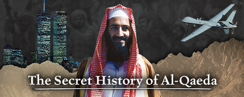 false-flags:-the-secret-history-of-al-qaeda