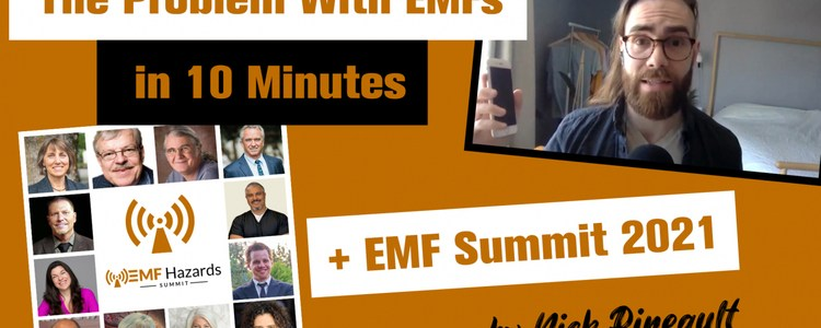 the-problem-with-emfs-in-10-minutes-+-emf-summit-2021,-by-nick-pineault