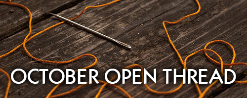 october-open-thread