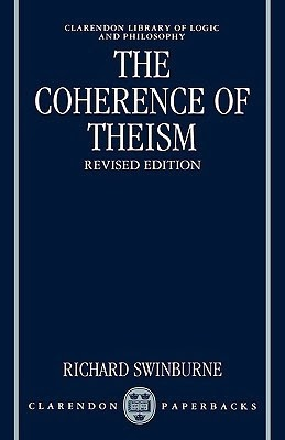 Review: The Coherence of Theism by Richard Swinburne