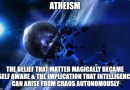 023a Atheism's Biggest Contradiction, Part 1