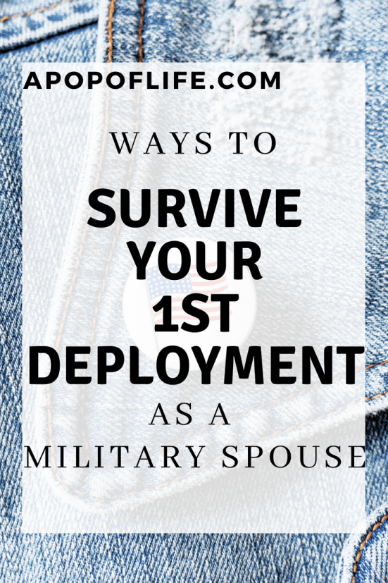 survive deployment military spouse, military spouse tips, military wife with kids, military wife encouragement, military wife resources, military wife tips, military wife and mom, military wife alone, military wife sacrifice, military wife struggles, military wife deployment, military wife life, military wife lonely, military wife blog, new military wife,  deployment ideas
