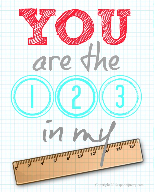 Fall Decorating Printable: You are the 123 in my ruler Red and aqua