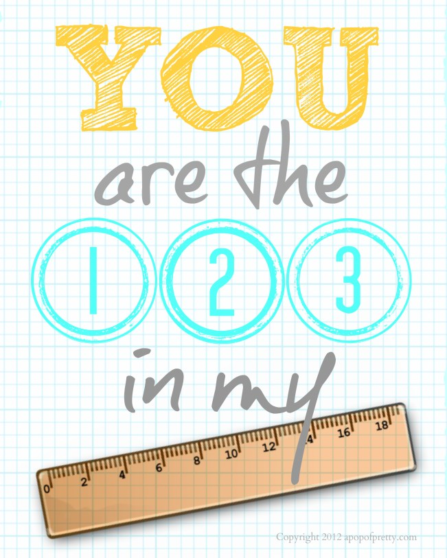 Back to school printable (You are the 123 in my ruler) Yellow and aqua