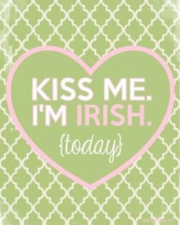 St Patricks Day Kiss me I'm Irish printable 2013