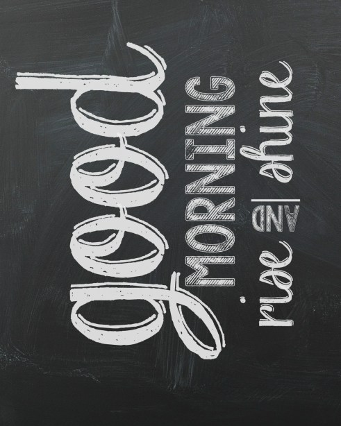 Chalkboard 8x10-good morning