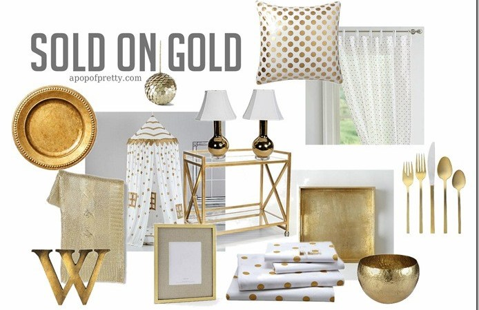 Low & Behold: Sold on Gold! (Gold Decor Trend)