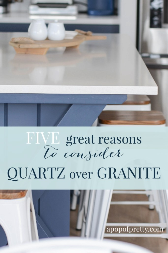 Quartz vs Granite Countertops - Why I Chose Quartz