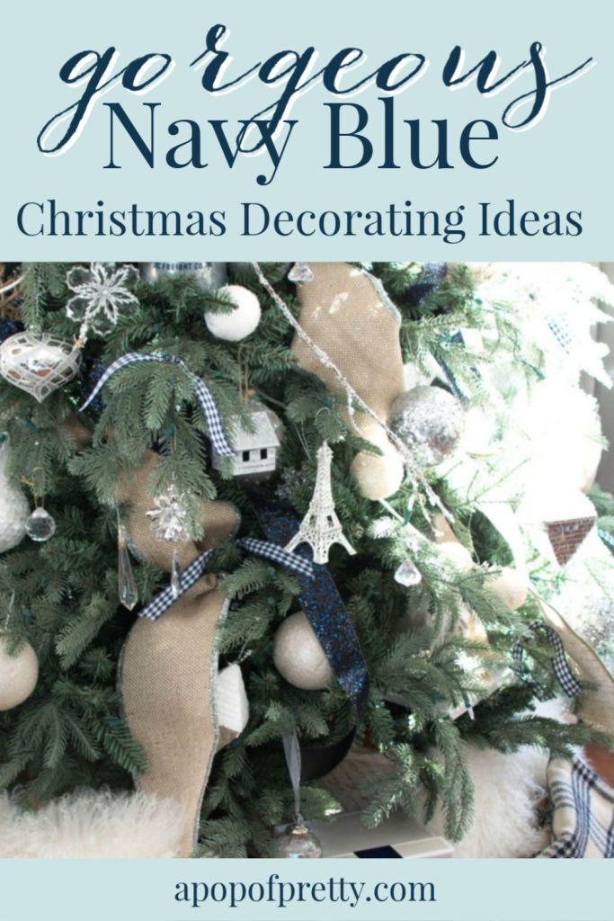 Navy Blue Christmas Decor Ideas (Home Tour) - A Pop of ...