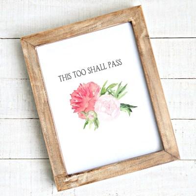 """""""This Too Shall Pass"""" Free Printable Art"""