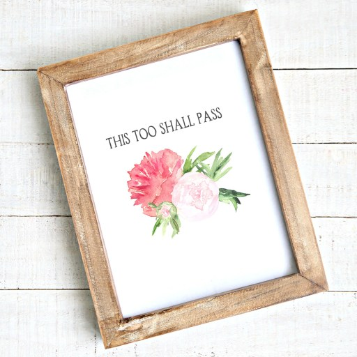 "Free downloadable art ""This too shall pass"""