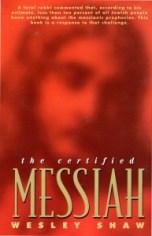 The Certified Messiah