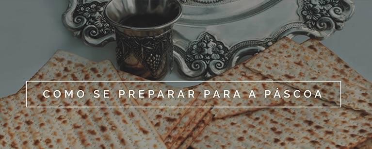 Como se preparar para a Páscoa