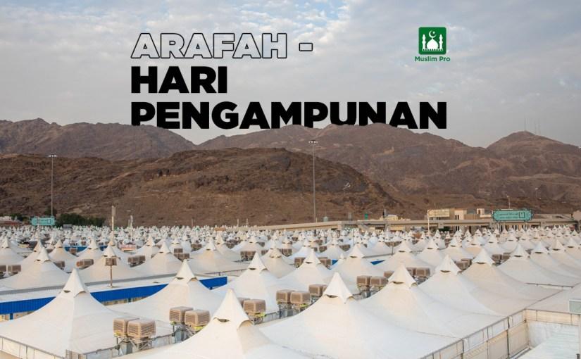 Arafah – Hari Pengampunan