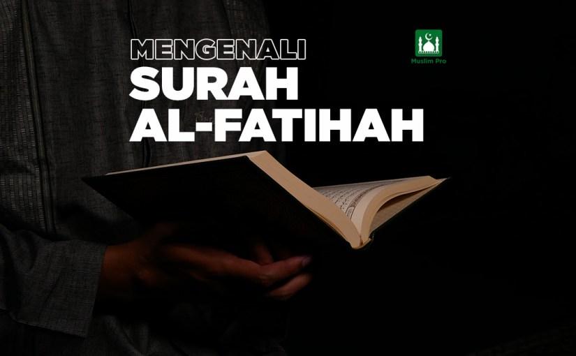 Mengenali Surah Al-Fatihah
