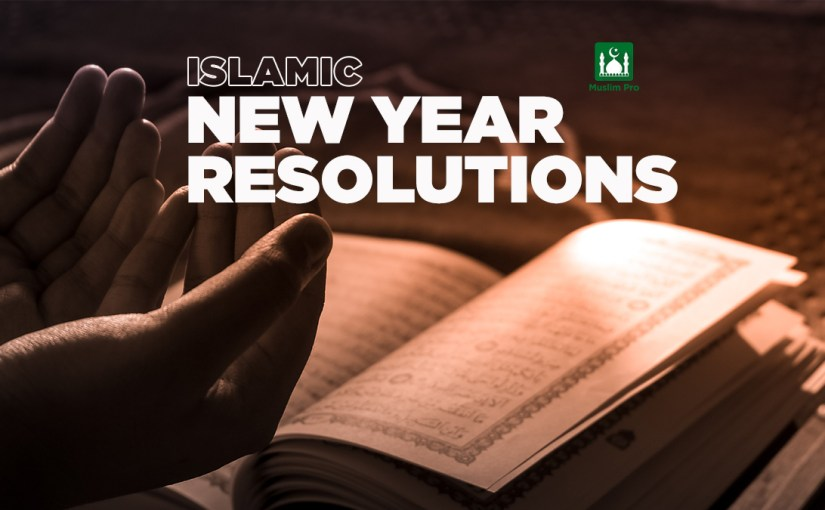 Islamic New Year Resolutions