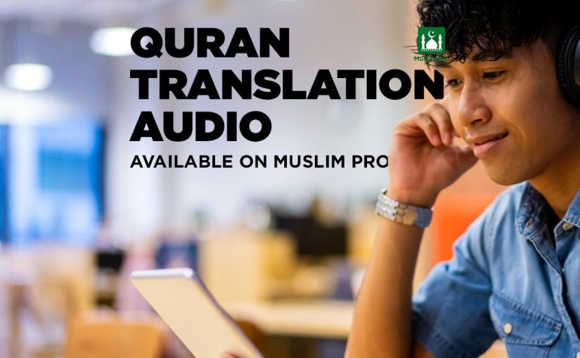 Quran Translation Audio Available On Muslim Pro