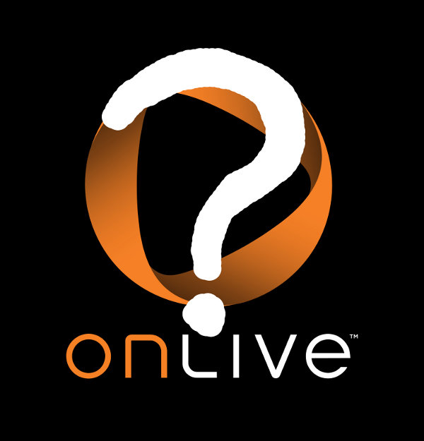 OnLive Remains Tight-Lipped About App Delays