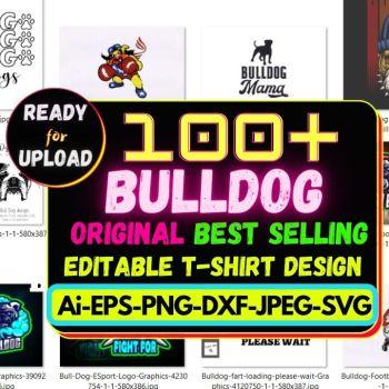 100+ Bulldog Best Selling T-shirt Design Bundle 2021 Cheap Price