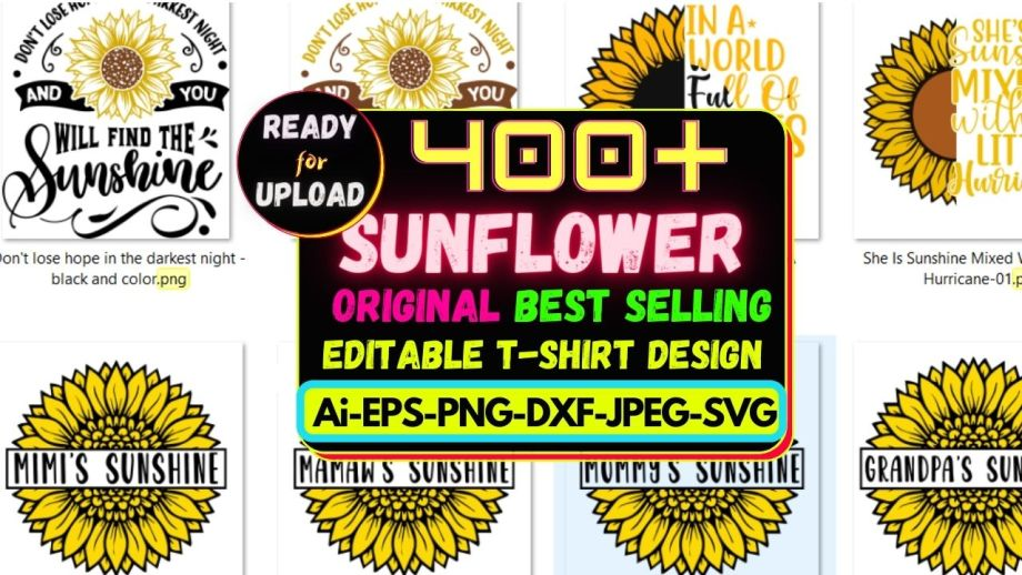 400+Sunflower Best Selling T-shirt Design Bundle Cheap Price