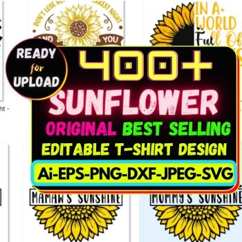 400+Sunflower Best Selling T-shirt Design Bundle Cheap Price