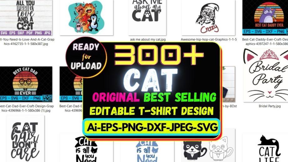 300+Cat Best Selling T-shirt Design Bundle Cheap Price