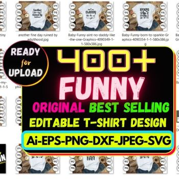 400+Funny Best Selling T-shirt Design Bundle Cheap Price