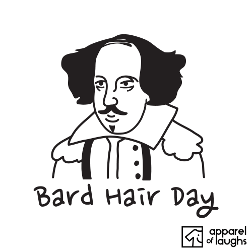 Bard Hair Day William Shakespeare T-Shirt Design