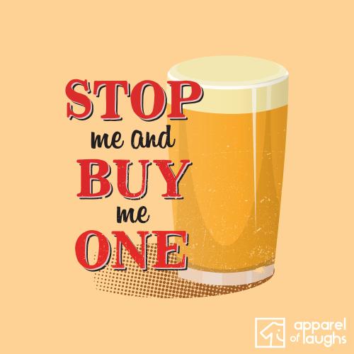 Stop Me and Buy me One Pint of Beer Pub Men's T-Shirt Design Yellow Haze