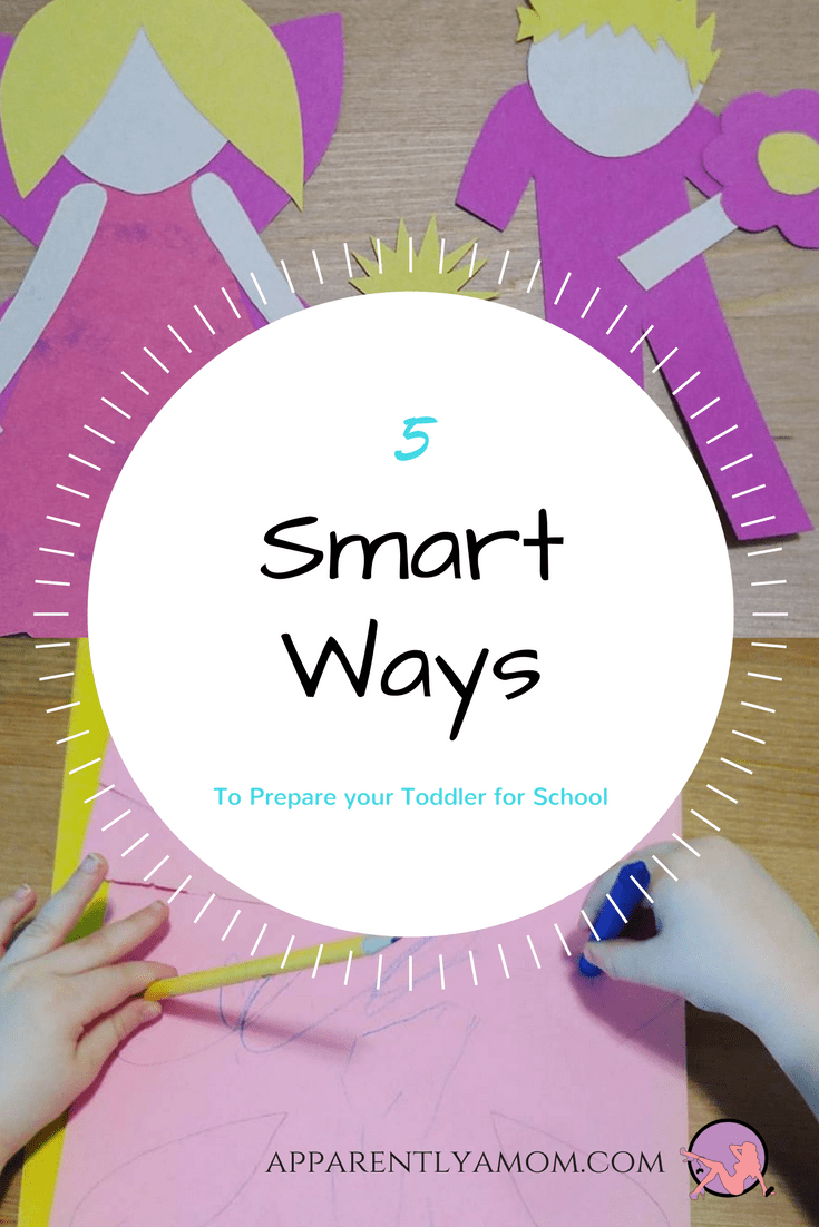 5 Smart Ways to Prepare your Toddler for School