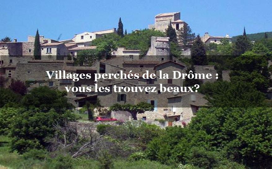 Les villages perchés près de Montélimar en Drôme provençale