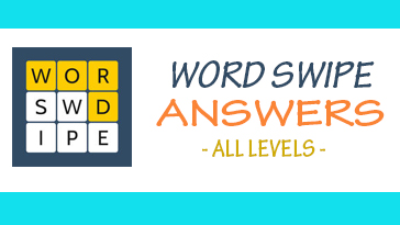 Word Swipe - Brain Game Answers All Levels - AppCheating