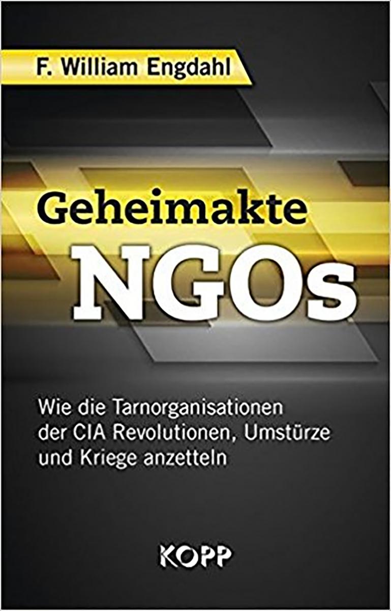 F. William Engdahl, Gli atti segreti delle ONG. Introduzione