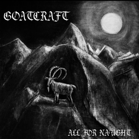 Goatcraft - All For Naught