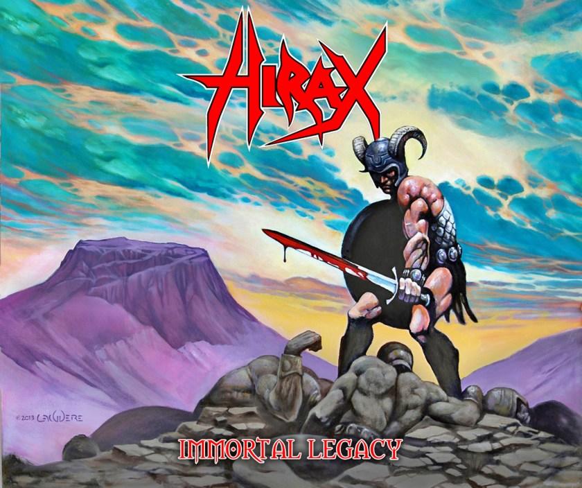 Hirax – Immortal Legacy